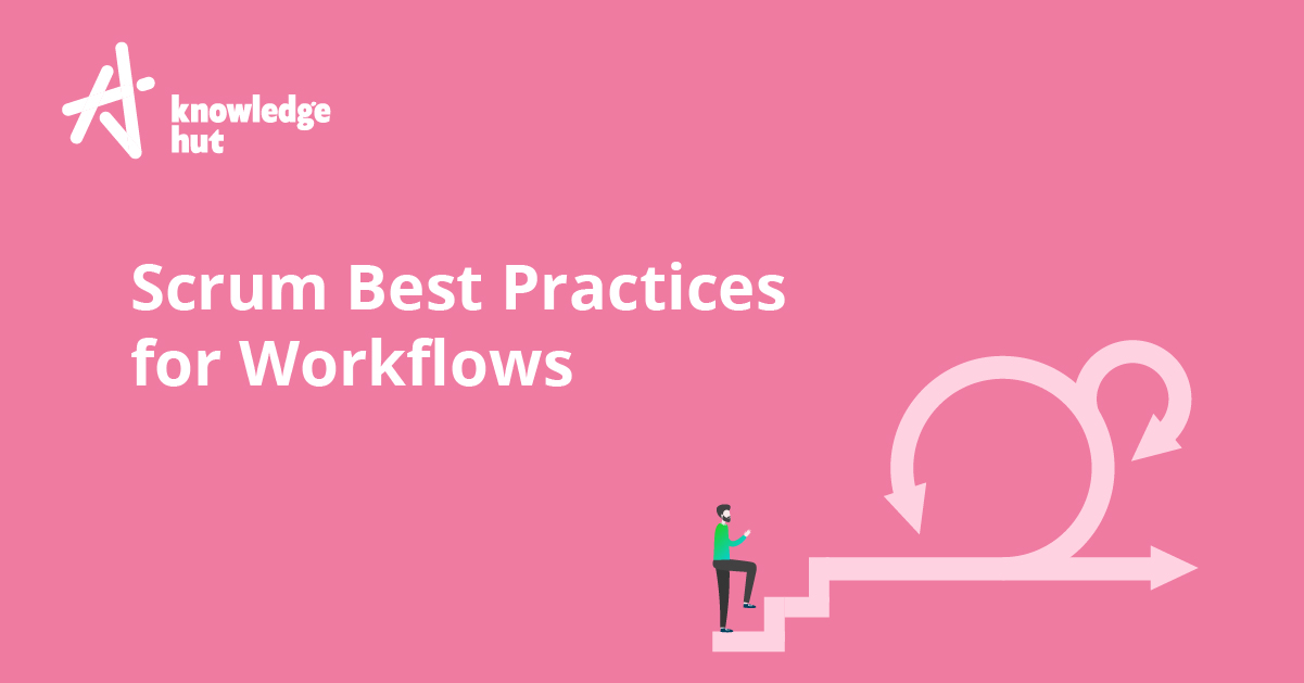 Top 21 Scrum Best Practices for Efficient Agile Workflows