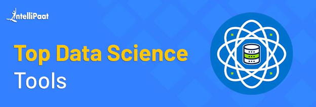 List of Top Data Science Tools in Demand [2021]