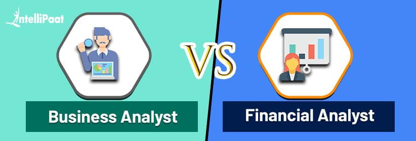 Business Analyst vs. Financial Analyst