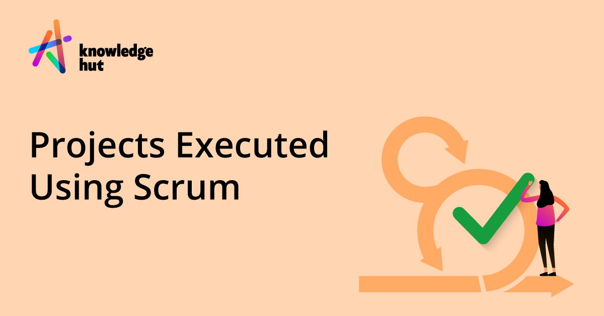 What Kind of Projects Can Be Executed Using Scrum